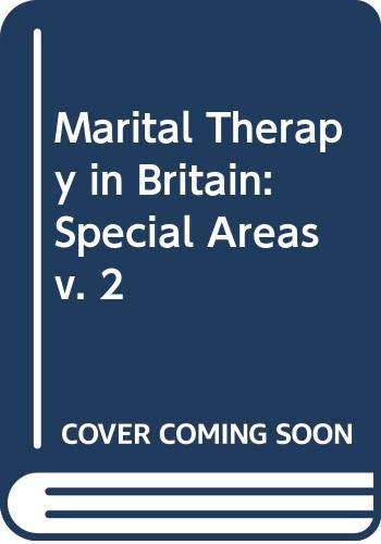 9780063183322: Marital Therapy in Britain: Special Areas v. 2