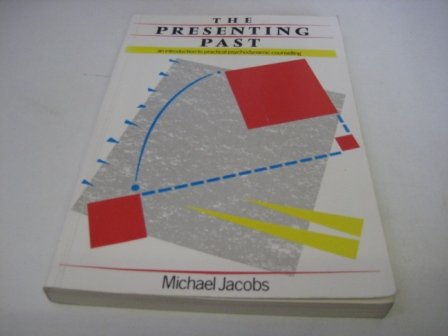 9780063183346: Presenting Past: Introduction to Practical Psychodynamic Counselling.