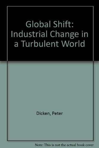 9780063183353: Global Shift: Industrial Change in a Turbulent World