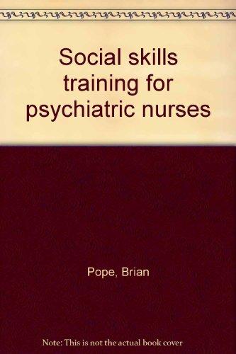 9780063183384: Social skills training for psychiatric nurses