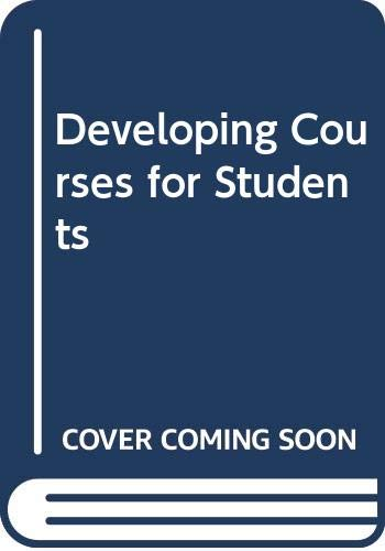 9780063183438: Developing Courses for Students