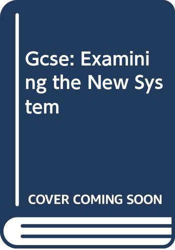 9780063183605: GCSE: Examining The New System