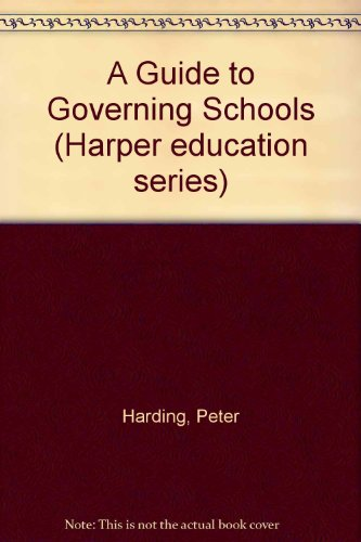9780063183797: A Guide to Governing Schools