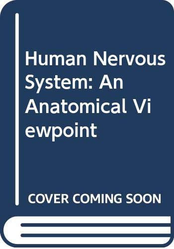 9780063201606: Human Nervous System: An Anatomical Viewpoint