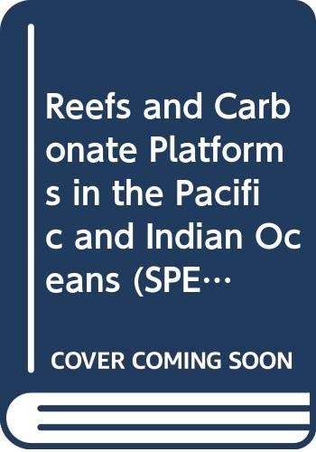 9780063249547: Reefs and Carbonate Platforms in the Pacific and Indian Oceans (SPECIAL PUBLICATION OF THE INTERNATIONAL ASSOCIATION OF SEDIMENTOLOGISTS)