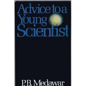 9780063370067: Advice to a Young Scientist (Series / Alfred P. Sloan Foundation)