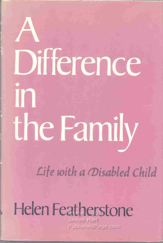9780063370159: A Difference In The Family, Life With A Disabled Child
