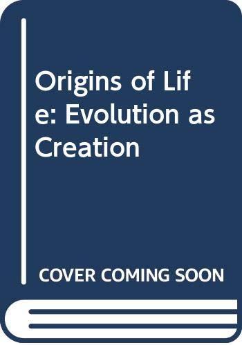 9780063370302: Origins of Life: Evolution as Creation