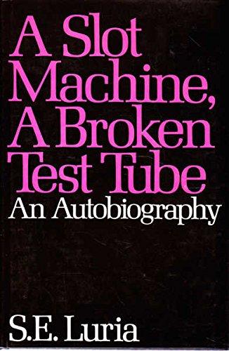 9780063370364: Slot Machine, a Broken Test Tube: An Autobiography
