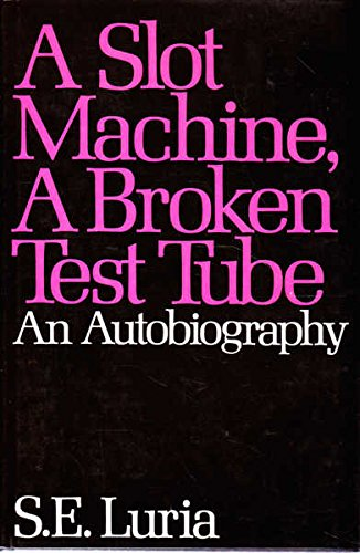 9780063370364: Slot Machine, a Broken Test Tube: An Autobiography