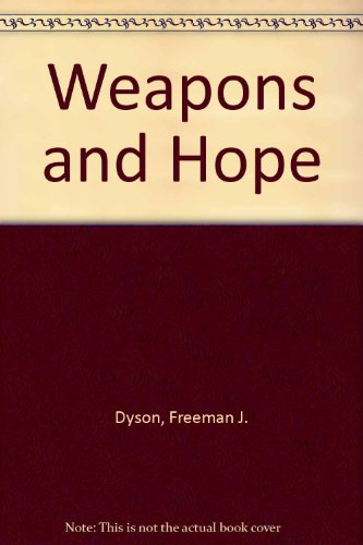9780063370371: Weapons and Hope