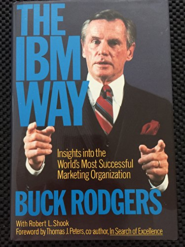 9780063370449: I. B. M. Way: Insights into the World's Most Successful Marketing Organization