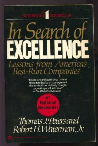 In Search of Excellence: Lessons from Americas Best-Run Companies