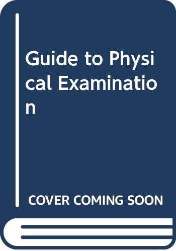9780063501256: Guide to Physical Examination