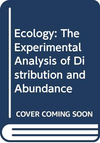 9780063503915: Ecology: The Experimental Analysis of Distribution and Abundance