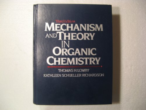 9780063504288: Mechanism and Theory in Organic Chemistry