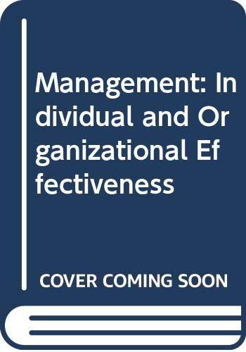 9780063504622: Management: Individual and Organizational Effectiveness