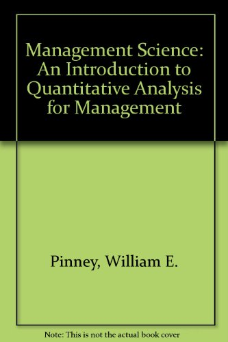 9780063505896: Management Science: An Introduction to Quantitative Analysis for Management