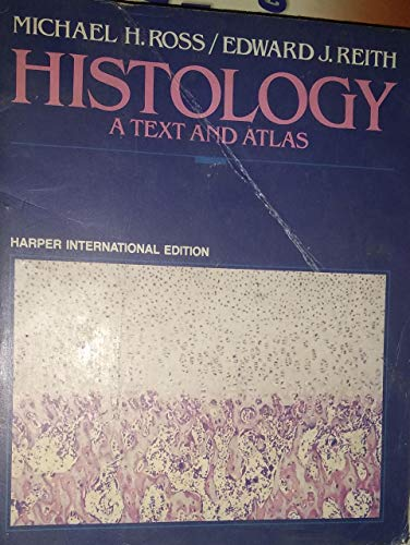 9780063506176: Histology: A Text and Atlas