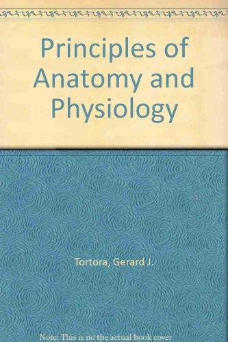 9780063507296: Principles of Anatomy and Physiology