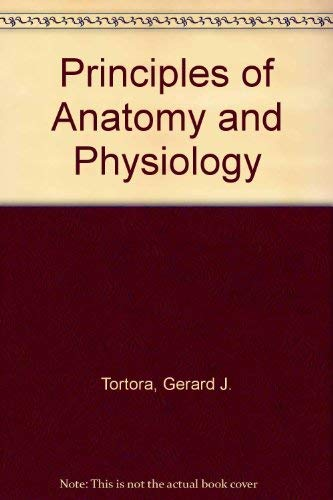 9780063507340: Principles of Anatomy and Physiology