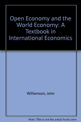 Open Economy and the World Economy: A: John Williamson