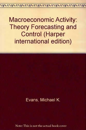 9780063561632: Macroeconomic Activity: Theory Forecasting and Control