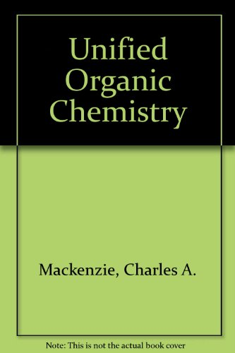 9780063562950: Unified Organic Chemistry