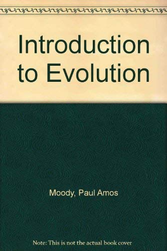 Introduction to Evolution: Paul Amos Moody