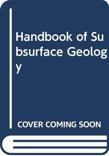 9780063563452: Handbook of Subsurface Geology