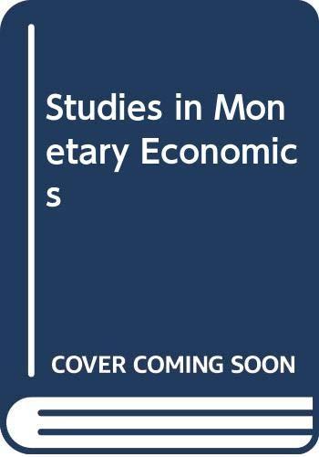 9780063563865: Studies in Monetary Economics