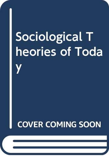 9780063564916: Sociological Theories of Today