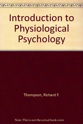 9780063565210: Introduction to Physiological Psychology