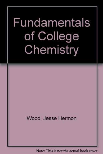 9780063565562: Fundamentals of College Chemistry