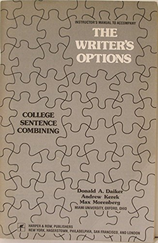 Instructor's manual to accompany The writer's options: College sentence combining: Daiker...