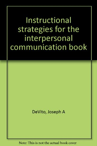 9780063616349: Instructional strategies for the interpersonal communication book