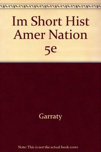 9780063624221: Im Short Hist Amer Nation 5e