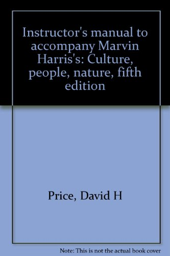 9780063626898: Instructor's manual to accompany Marvin Harris's: Culture, people, nature, fifth edition