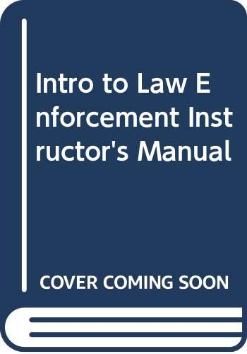 9780063636507: Intro to Law Enforcement Instructor's Manual