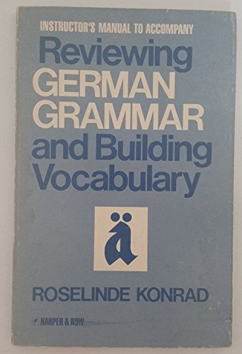 9780063637009: Instructor's manual to accompany Reviewing German grammar and building vocabulary