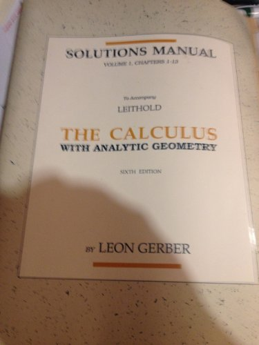 9780063639959: Solutions Manual: The Calculus With Analytic Geometry, Vol. 1, Chapters 1-13