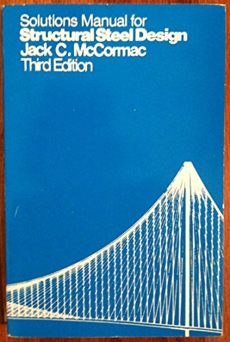 9780063641150: Solutions manual for Structural steel design