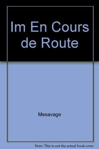 9780063644267: Im En Cours de Route