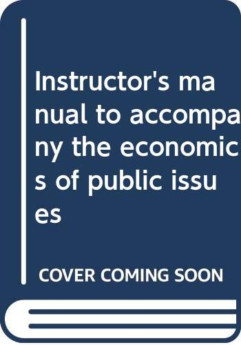 9780063647213: Instructor's manual to accompany the economics of public issues