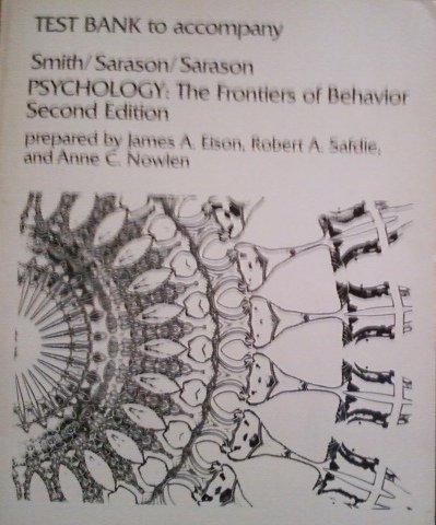 9780063649255: Test bank to accompany Smith, Sarason, Sarason, Psychology, the frontiers of behavior, second edition