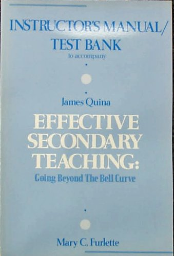 9780063652934: Instructor's Manual/Test Bank to Accompany - Effective Secondary Teaching: Going Beyond the Bell Curve