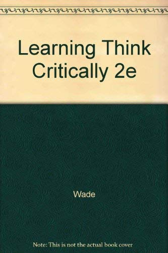 9780063669987: Learning Think Critically 2e
