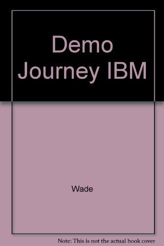 9780063670464: Demo Journey IBM