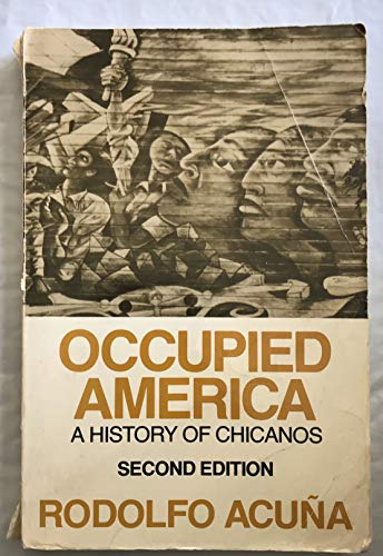 9780063803527: Occupied America: A History of Chicanos