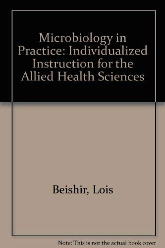 9780063804630: Microbiology in Practice: Individualized Instruction for the Allied Health Sciences